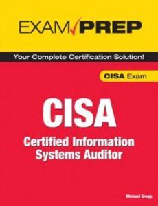 Foto Cover di CISA Exam Prep, Ebook inglese di Michael Gregg, edito da Pearson Education