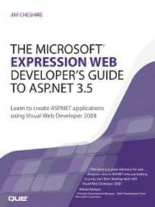 Ebook in inglese The Microsoft Expression Web Developer's Guide to ASP.NET 3.5 Cheshire, Jim