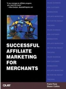 Ebook in inglese Successful Affiliate Marketing for Merchants Collins, Shawn , Fiore, Frank