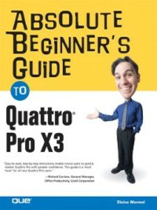 Ebook in inglese Absolute Beginner's Guide to Quattro Pro X3 Marmel, Elaine