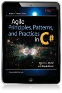 Ebook in inglese Agile Principles, Patterns, and Practices in C# Martin, Micah , Martin, Robert C.