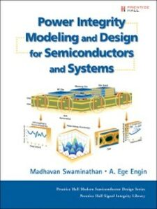 Ebook in inglese Power Integrity Modeling and Design for Semiconductors and Systems Engin, Ege , Swaminathan, Madhavan
