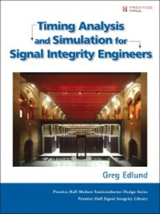 Ebook in inglese Timing Analysis and Simulation for Signal Integrity Engineers Edlund, Greg