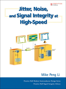 Ebook in inglese Jitter, Noise, and Signal Integrity at High-Speed Li, Mike Peng