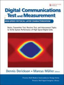 Ebook in inglese Digital Communications Test and Measurement Derickson, Dennis , Müller, Marcus