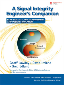 Ebook in inglese A Signal Integrity Engineer's Companion Edlund, Greg , Ireland, David , Lawday, Geoff