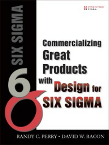 Ebook in inglese Commercializing Great Products with Design for Six Sigma Bacon, David , Perry, Randy C.