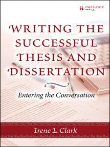 Ebook in inglese Writing the Successful Thesis & Dissertation Clark, Irene L. , Mendoza, Alfredo , Skawratananond, Chakarat , Walker, Artis