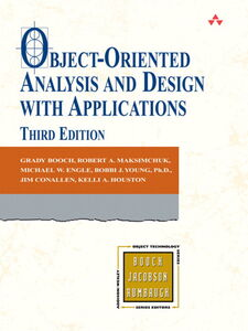 Ebook in inglese Object-Oriented Analysis and Design with Applications Booch, Grady , Conallen, Jim , Engle, Michael , Houston, Kelli