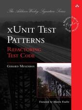 xUnit Test Patterns