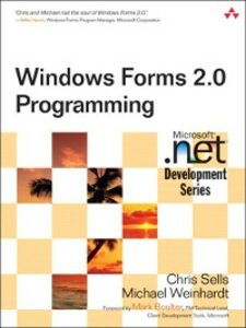 Ebook in inglese Windows Forms 2.0 Programming Sells, Chris , Weinhardt, Michael