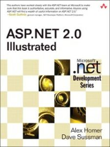 Ebook in inglese ASP.NET 2.0 Illustrated Homer, Alex , Sussman, Dave