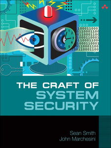 Ebook in inglese The Craft of System Security Marchesini, John , Smith, Sean