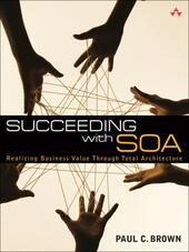 Succeeding with SOA