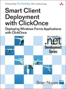 Ebook in inglese Smart Client Deployment with ClickOnce Noyes, Brian
