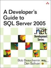 A Developer's Guide to SQL Server 2005