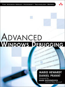 Ebook in inglese Advanced Windows Debugging Hewardt, Mario , Pravat, Daniel