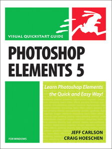 Foto Cover di Photoshop Elements 5 for Windows, Ebook inglese di Jeff Carlson,Craig Hoeschen, edito da Pearson Education