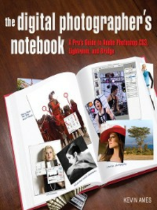 Ebook in inglese Digital Photographer's Notebook Ames, Kevin