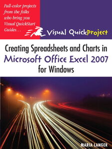 Ebook in inglese Creating Spreadsheets and Charts in Microsoft Office Excel 2007 for Windows Langer, Maria