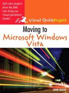 Ebook in inglese Moving to Microsoft Windows Vista Rizzo, John
