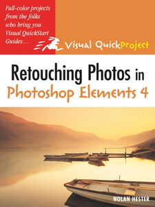 Ebook in inglese Retouching Photos in Photoshop Elements 4 Hester, Nolan