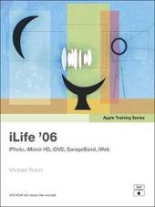 Apple Training Series: iLife '06