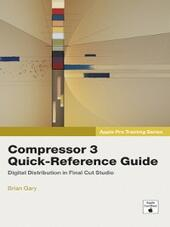 Compressor 3 Quick-Reference Guide