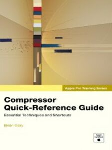 Ebook in inglese Compressor Quick-Reference Guide Gary, Brian