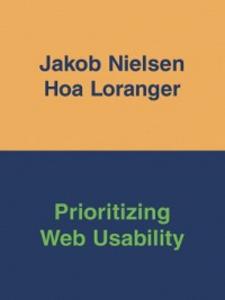 Ebook in inglese Prioritizing Web Usability Loranger, Hoa , Nielsen, Jakob