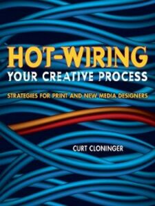Ebook in inglese Hot-Wiring Your Creative Process Cloninger, Curt