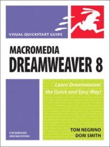 Ebook in inglese Macromedia Dreamweaver 8 for Windows and Macintosh Smith, Dori