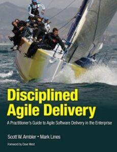 Foto Cover di Disciplined Agile Delivery, Ebook inglese di Scott W. Ambler,Mark Lines, edito da Pearson Education