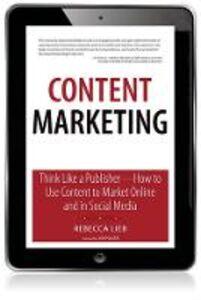 Foto Cover di Content Marketing, Ebook inglese di Rebecca Lieb, edito da Pearson Education