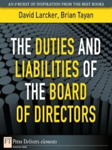 Ebook in inglese The Duties and Liabilities of the Board of Directors Larcker, David , Tayan, Brian