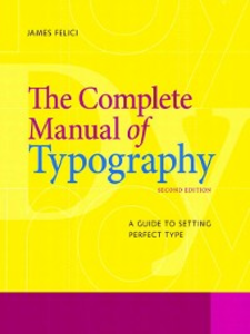 Ebook in inglese The Complete Manual of Typography Felici, Jim