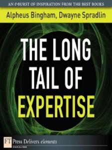 Ebook in inglese The Long Tail of Expertise Bingham, Alpheus , Spradlin, Dwayne