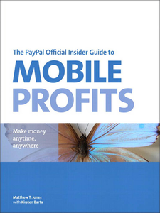 Ebook in inglese The PayPal Official Insider Guide to Mobile Profits Jones, Matt T.