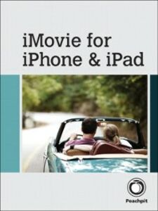 Ebook in inglese iMovie for iPhone and iPad Boykin, Brendan