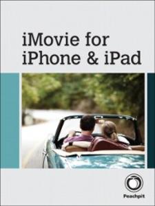 Ebook in inglese iMovie for iPhone and iPad Boykin, Brendan