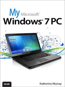 Ebook in inglese My Microsoft Windows 7 PC Murray, Katherine