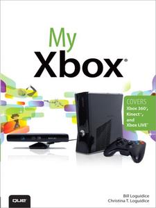 Ebook in inglese My Xbox Loguidice, Bill , Loguidice, Christina
