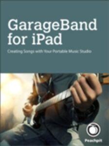 Ebook in inglese GarageBand for iPad Brock, Robert