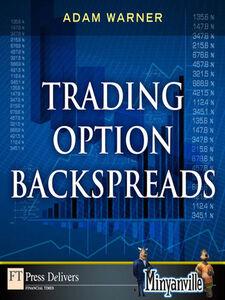 Ebook in inglese Trading Option Backspreads Warner, Adam