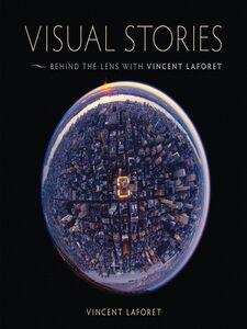 Foto Cover di Visual Stories, Ebook inglese di Vincent Laforet, edito da Pearson Education