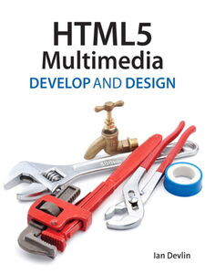 Foto Cover di HTML5 Multimedia, Ebook inglese di Ian Devlin, edito da Pearson Education