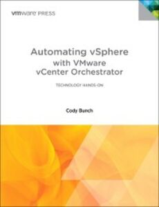 Ebook in inglese Automating vSphere with VMware vCenter Orchestrator Bunch, Cody