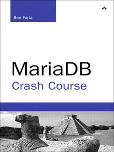 Ebook in inglese MariaDB Crash Course Forta, Ben