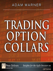Ebook in inglese Trading Option Collars Warner, Adam