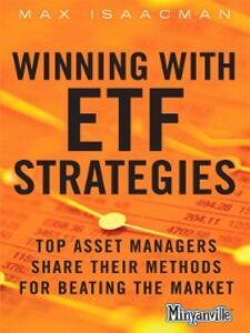 Foto Cover di Winning with ETF Strategies, Ebook inglese di Max Isaacman, edito da Pearson Education